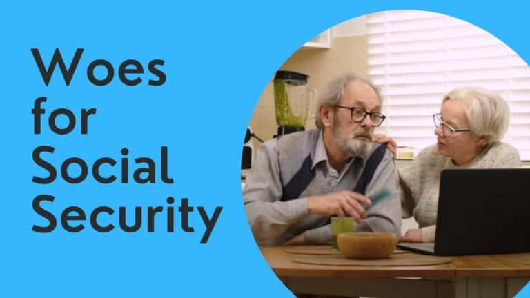 Woes For Social Security